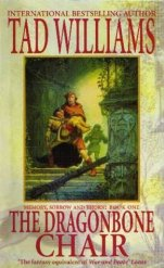 The Dragonbone Chair, book 1 of Memory Sorrow and Thorn