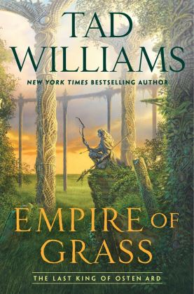 empire of grass by tad williams